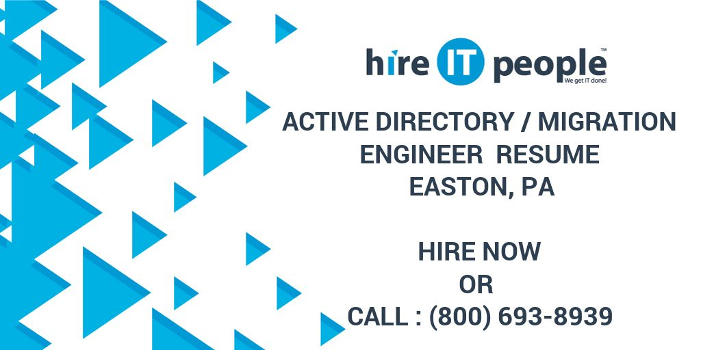 active directory migration engineer resume easton pa hire it people we get done points Resume Active Directory Resume Points