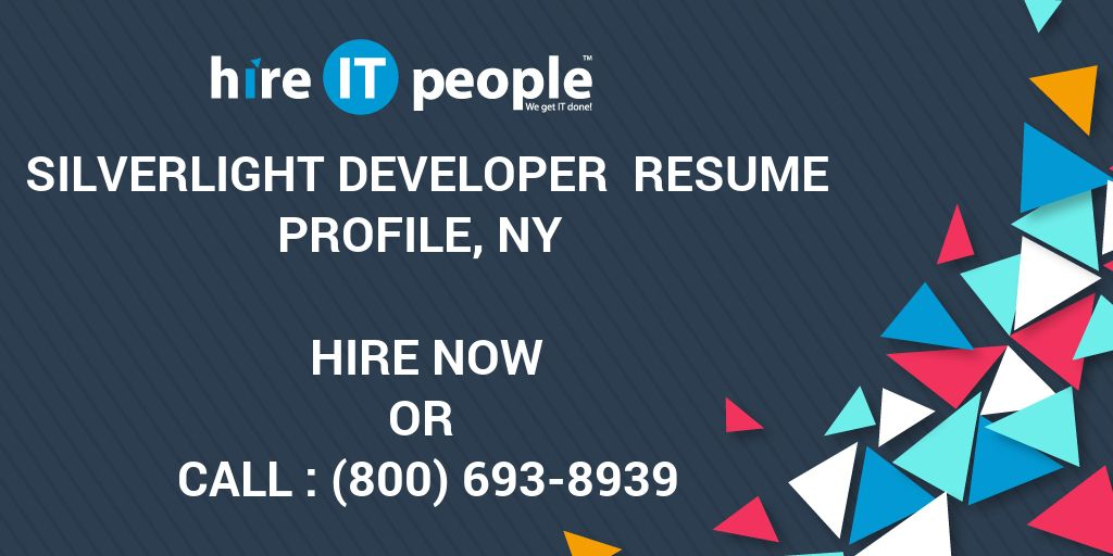 silverlight developer resume profile ny hire it people we get done keywords and phrases Resume Silverlight Developer Resume