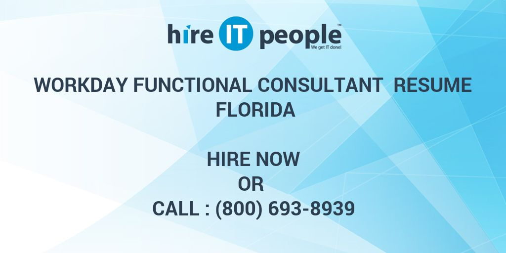 workday functional consultant resume hire it people we get done entry level mental health Resume Workday Consultant Resume