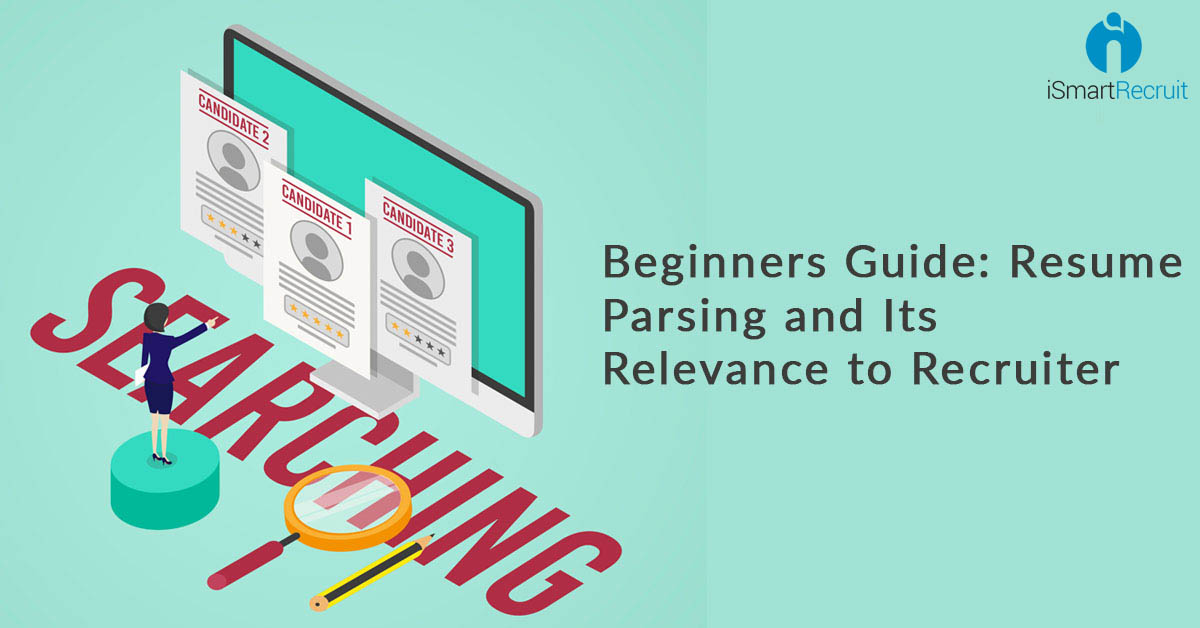 begginers guide resume parsing and its relevance to recruiter zoho recruit parser Resume Zoho Recruit Resume Parser