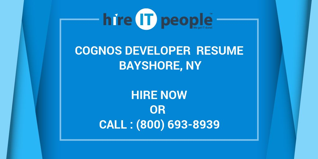 cognos developer resume bayshore ny hire it people we get done sample for report military Resume Sample Resume For Cognos Report Developer