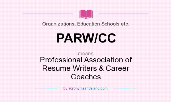 does parw mean definition of stands for professional association resume writers career Resume Professional Association Of Resume Writers