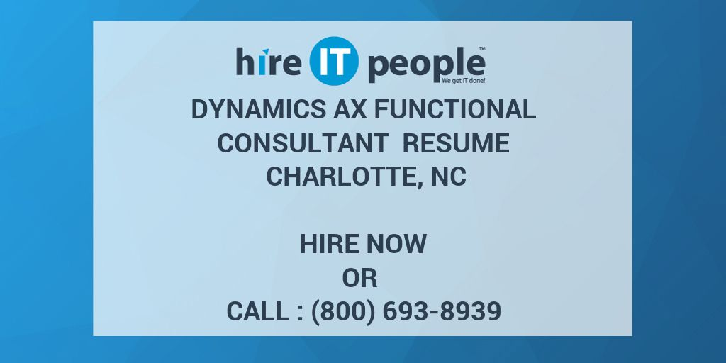 dynamics ax functional consultant resume nc hire it people we get done microsoft format Resume Microsoft Dynamics Consultant Resume