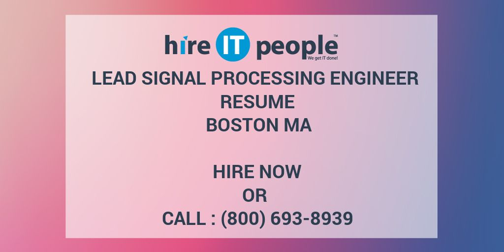 lead signal processing engineer resume boston ma hire it people we get done canva Resume Signal Processing Engineer Resume