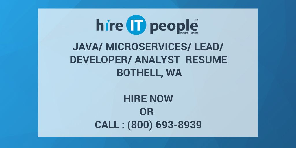 microservices lead developer analyst resume bothell wa hire it people we get done sample Resume Microservices Sample Resume