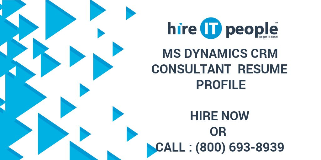 ms dynamics crm consultant resume profile hire it people we get done microsoft warehouse Resume Microsoft Dynamics Consultant Resume