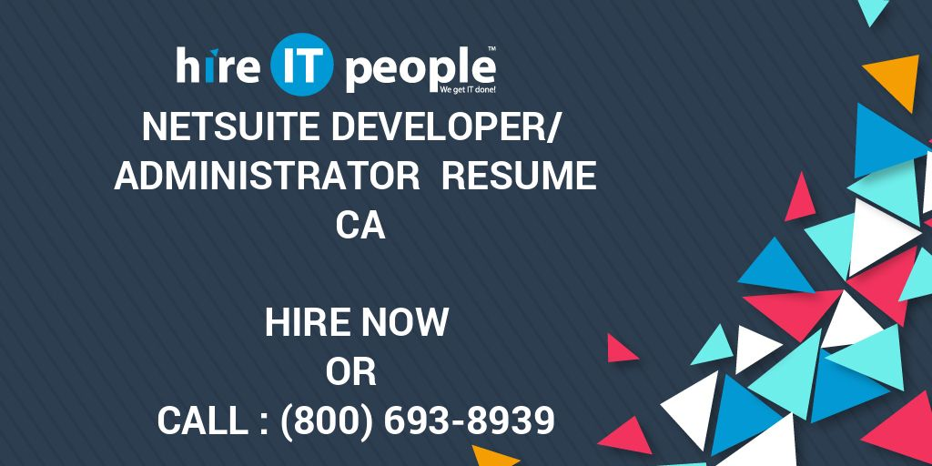 netsuite developer administrator resume hire it people we get done sample for web Resume Netsuite Administrator Resume