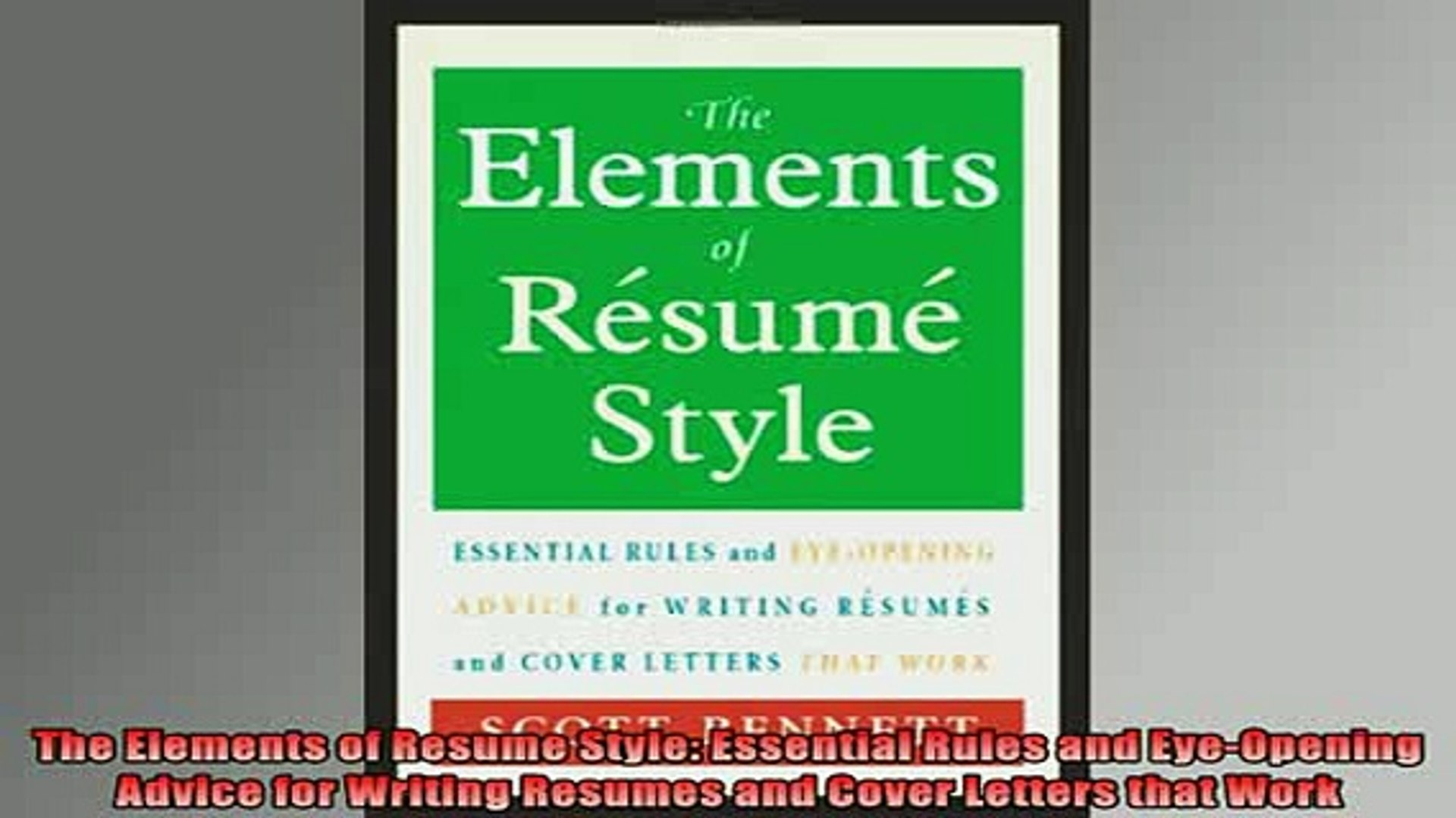 read book the elements of resume style essential rules and eyeopening advice for writing Resume Elements Of Resume Style