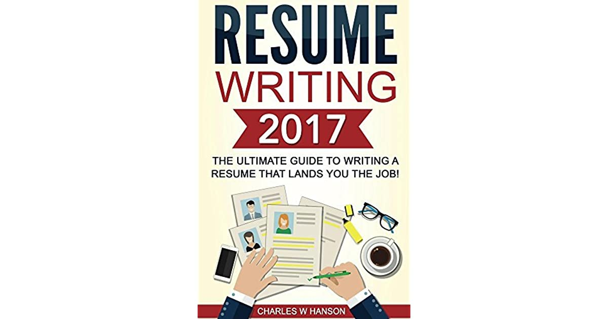 resume writing the ultimate guide to that lands you job by books uy630 sr1200 Resume Resume Writing Books 2017