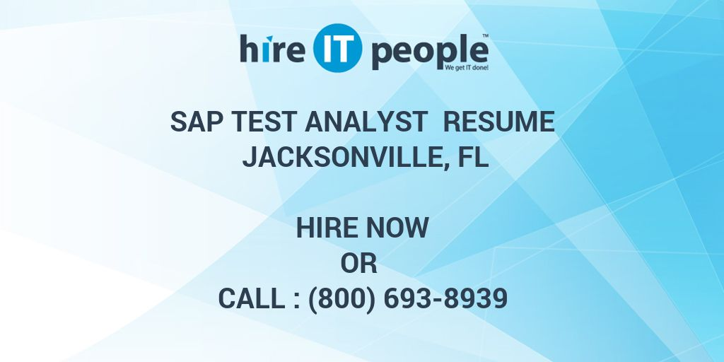 sap test analyst resume jacksonville fl hire it people we get done big data experience Resume Sap Test Analyst Resume
