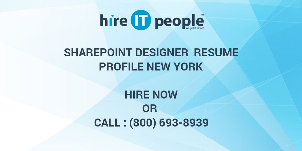 sharepoint designer resume profile new hire it people we get done sample graduate student Resume Sharepoint Designer Resume Sample