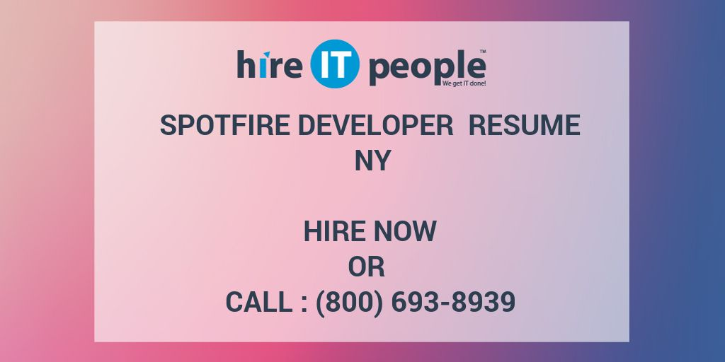 spotfire developer resume ny hire it people we get done tibco datapower advertise writing Resume Tibco Spotfire Developer Resume