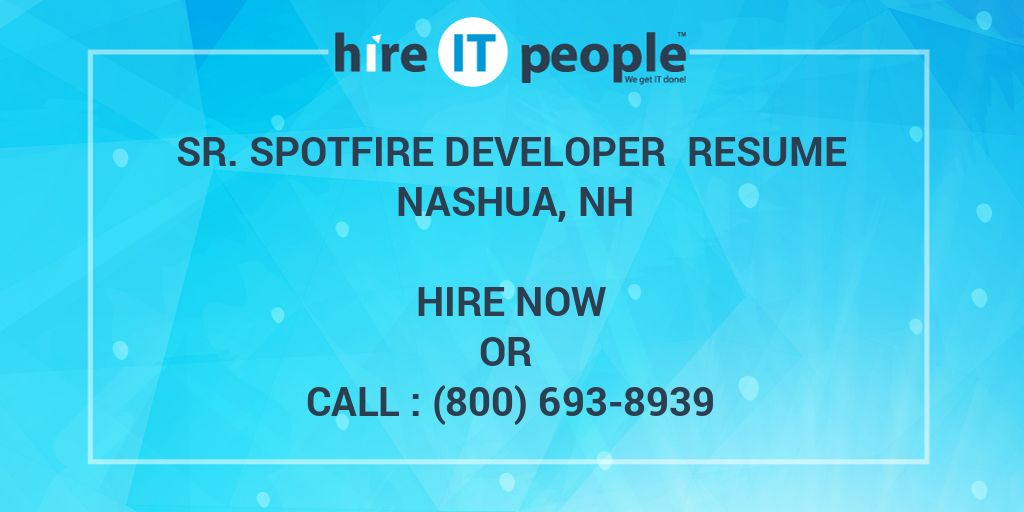sr spotfire developer resume nashua nh hire it people we get done tibco format ophthalmic Resume Tibco Spotfire Developer Resume