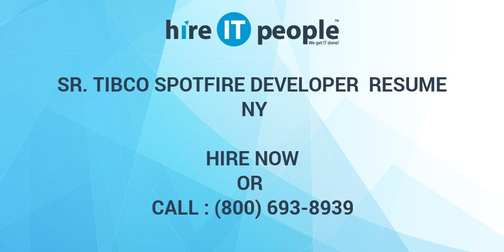 sr tibco spotfire developer resume ny hire it people we get done engineering intern Resume Tibco Spotfire Developer Resume
