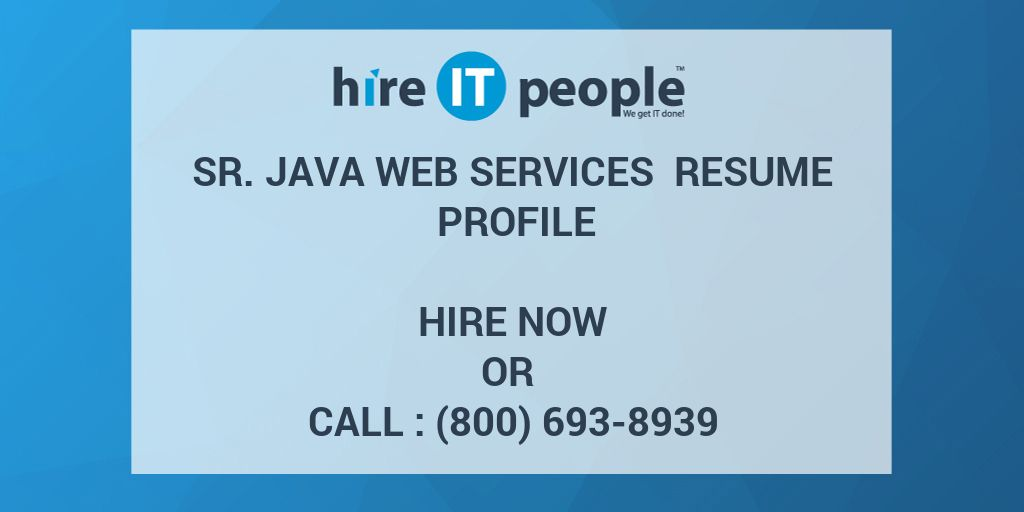 sr web services resume profile hire it people we get done soap developer current examples Resume Soap Web Services Developer Resume