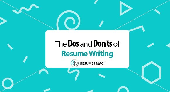 the dos and don ts of resume writing for year resumes mag templates service donts Resume Resume Dos And Don Ts 2019
