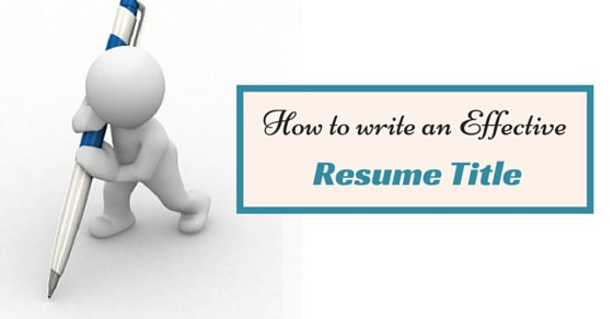 to write an effective resume title awesome guide wisestep catchy titles example csx Resume Catchy Resume Titles Example