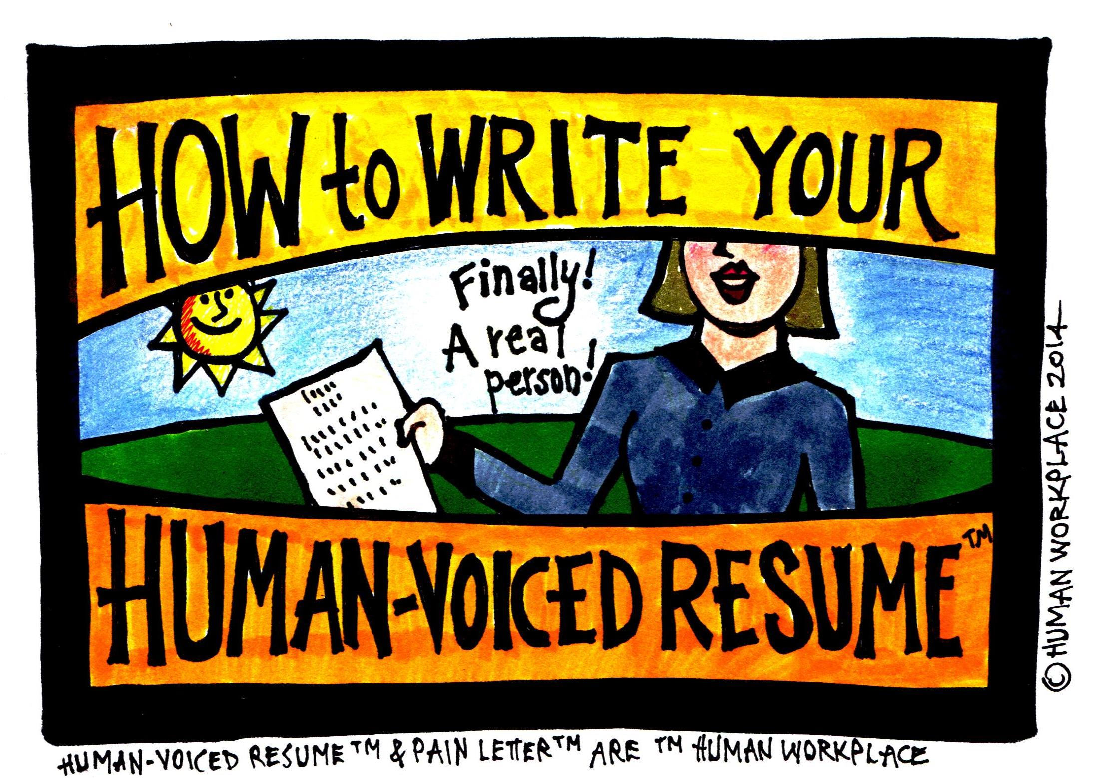 to write your human voiced resume forbes example brighter color good action verbs for Resume Human Voiced Resume Example