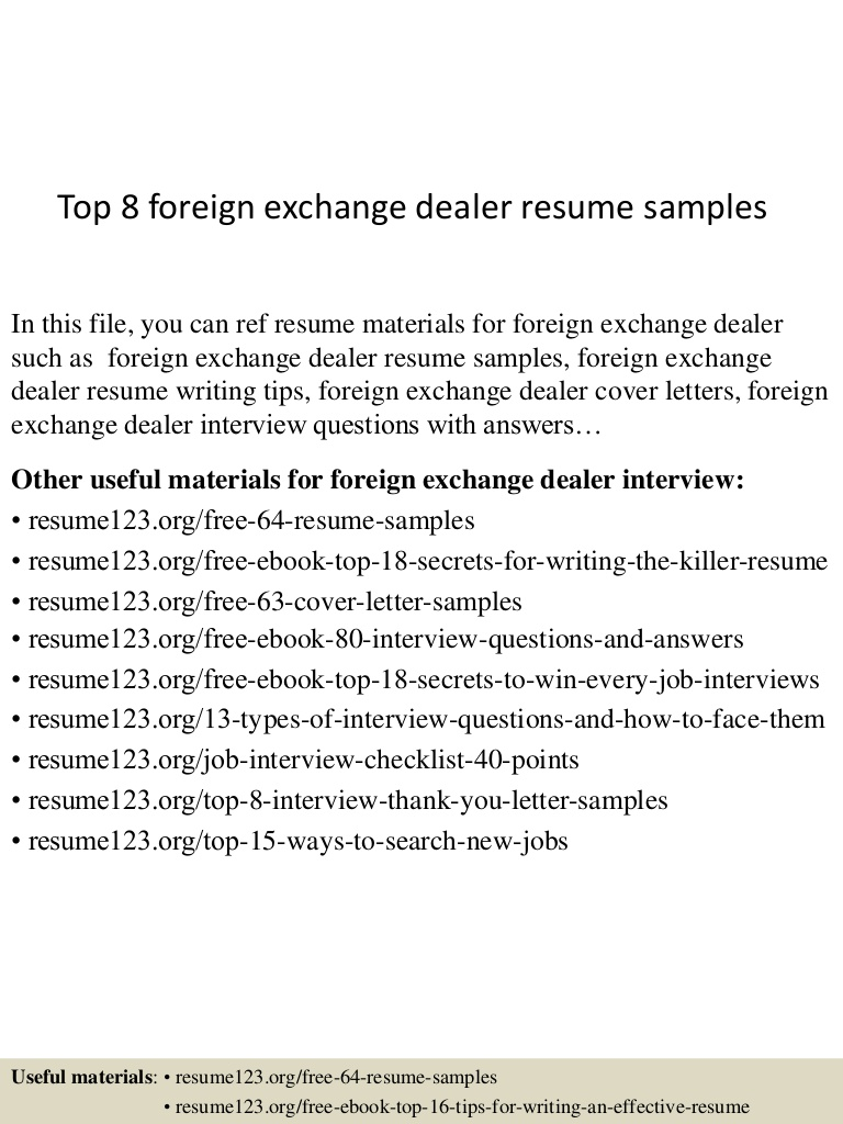 top foreign exchange dealer resume samples trading top8foreignexchangedealerresumesamples Resume Foreign Exchange Trading Resume
