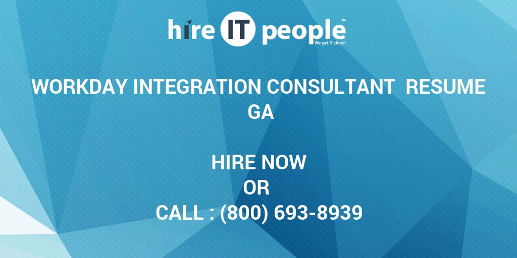 workday integration consultant resume ga hire it people we get done sample skills and Resume Workday Integration Resume