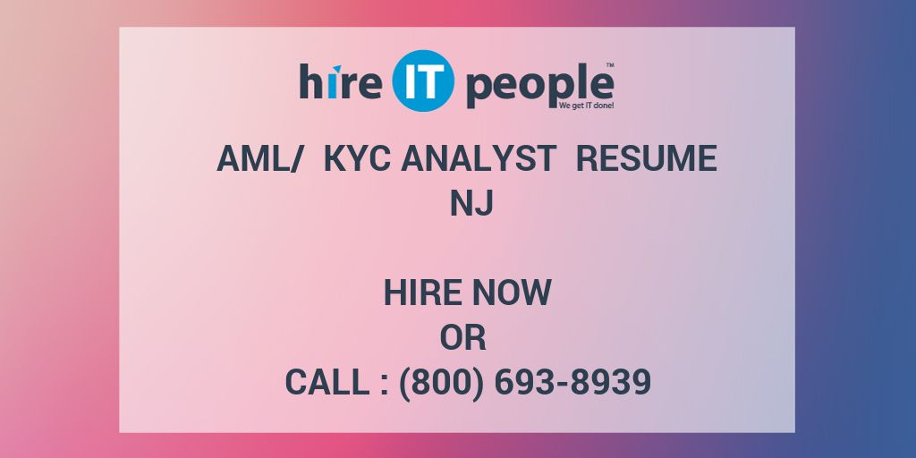 aml kyc analyst resume nj hire it people we get done example supply chain executive Resume Kyc Analyst Resume Example