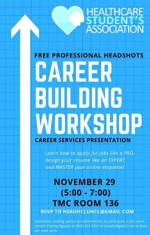 come join us at our career building workshop uhcl healthcare students association resume Resume Resume Building Workshop