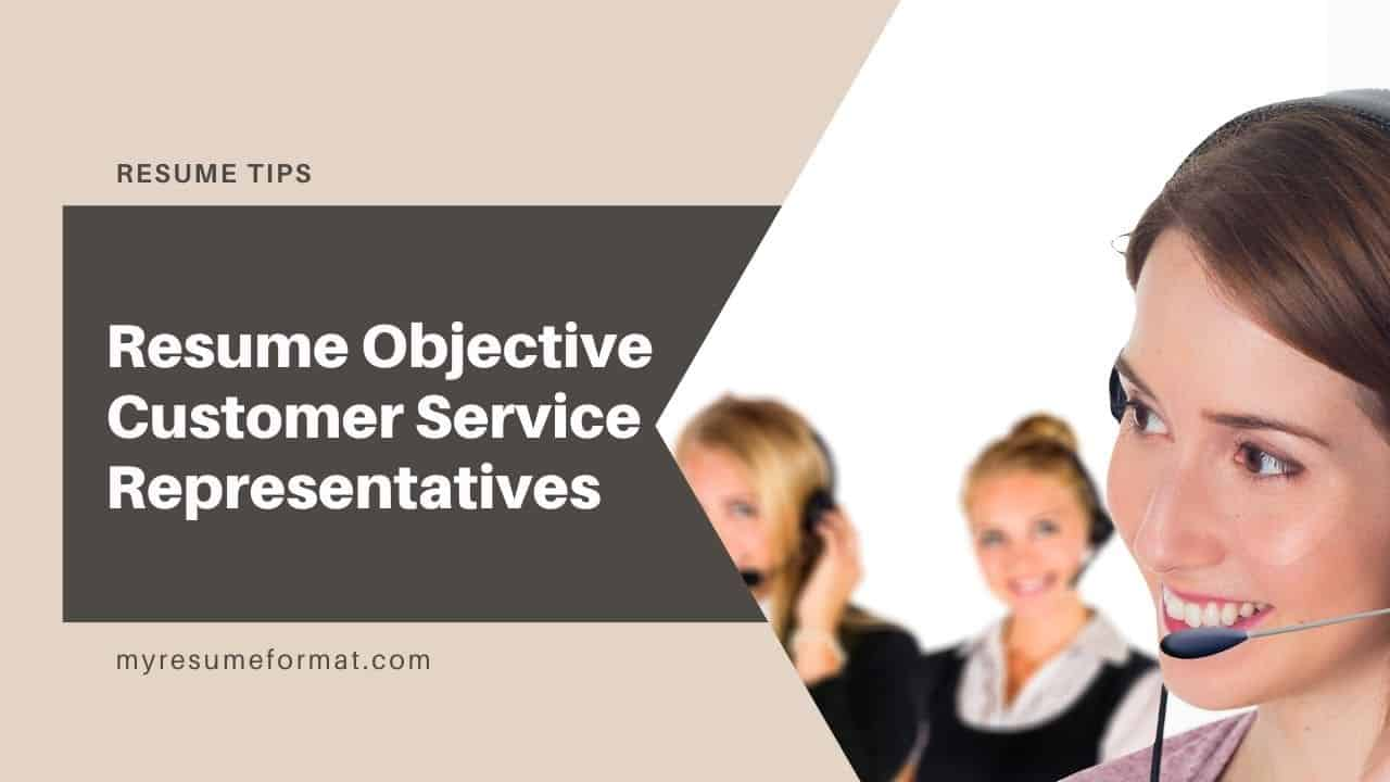 customer service resume objective sample and examples my format free builder for Resume A Objective For A Resume Customer Service