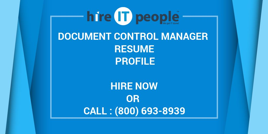 document control manager resume profile hire it people we get done sample tips for Resume Document Control Manager Resume Sample