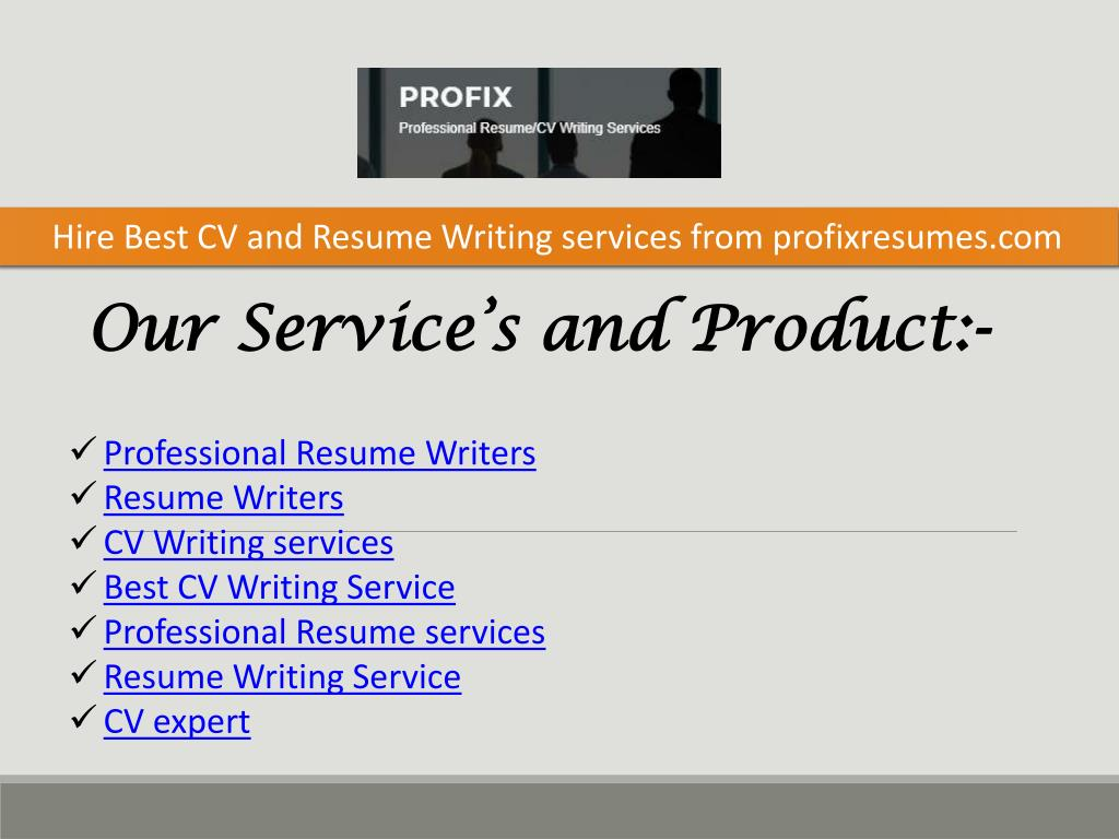 hire best cv and resume writing services from profixresumes powerpoint presentation id Resume Hire A Professional Resume Writer