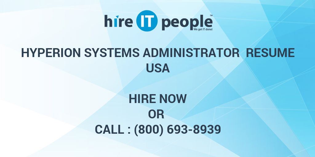 hyperion systems administrator resume hire it people we get done proper format big data Resume Hyperion Administrator Resume
