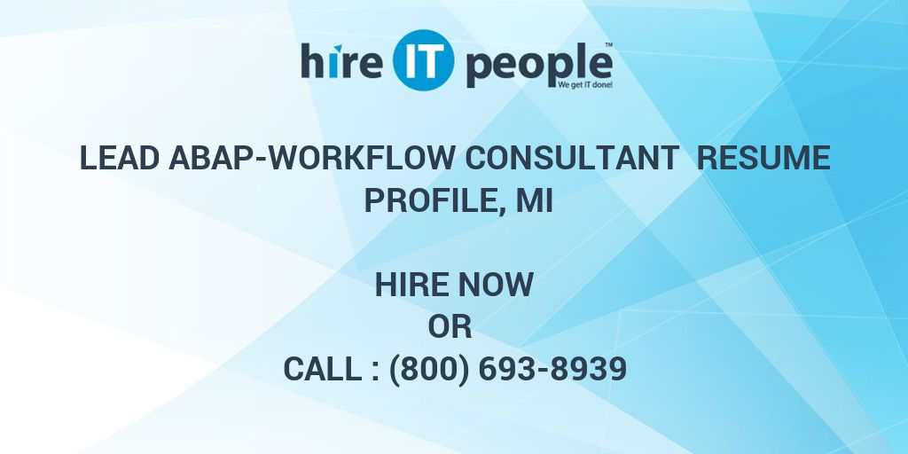 lead abap workflow consultant resume profile mi hire it people we get done sap work study Resume Sap Abap Workflow Resume