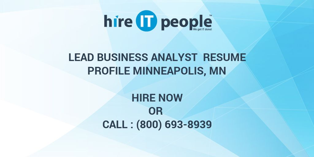 lead business analyst resume profile minneapolis mn hire it people we get done rest api Resume Rest Api Business Analyst Resume