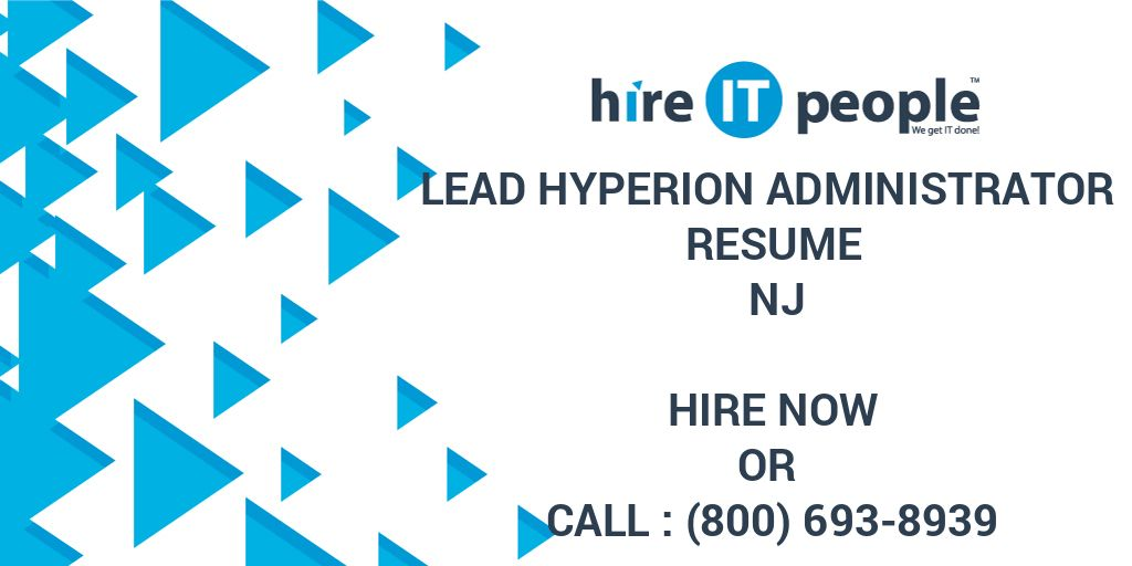 lead hyperion administrator resume nj hire it people we get done best format quantitative Resume Hyperion Administrator Resume