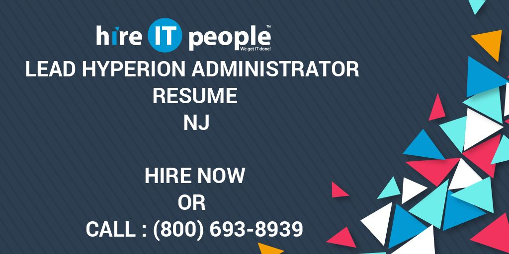 lead hyperion administrator resume nj hire it people we get done ib pyp teacher big data Resume Hyperion Administrator Resume