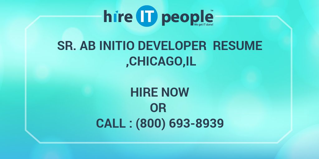 sr initio developer resume chicago il hire it people we get done agent template Resume Ab Initio Developer Resume