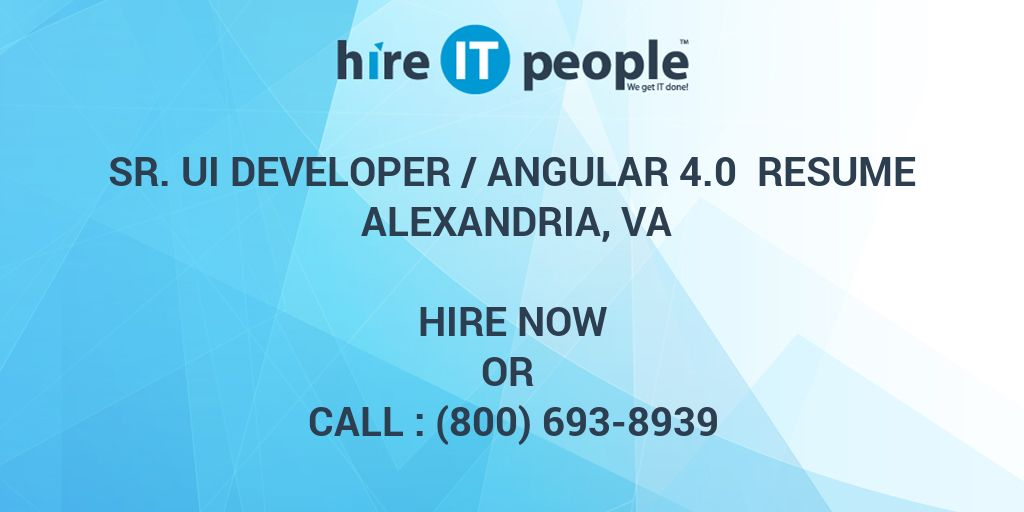 sr ui developer angular resume va hire it people we get done points confidentiality laws Resume Angular 4 Resume Points