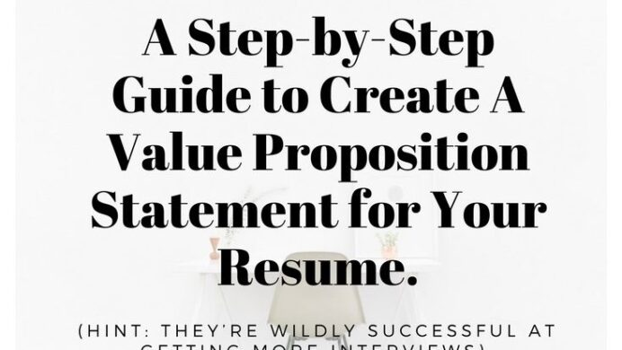 step by guide to creating value proposition statement for your resume hint they re wildly Resume Value Proposition Resume