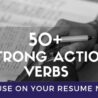 strong action verbs you need to use on your resume now leadership for administrative Resume Leadership Action Verbs For Resume