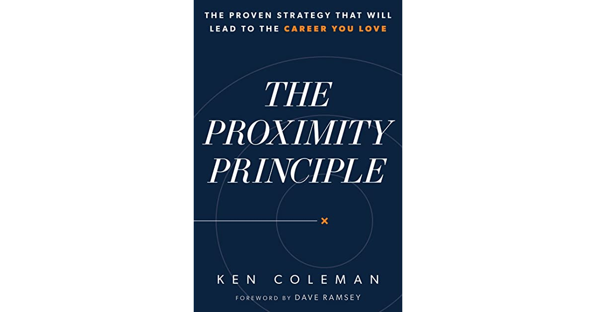 the proximity principle proven strategy that lead to career you by ken resume tool sr1200 Resume Ken Coleman Resume Tool