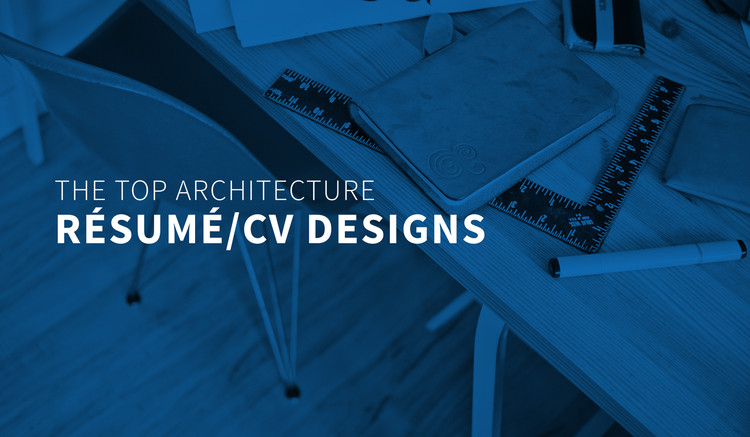the top architecture résumé cv designs archdaily firm resume asset management analyst Resume Architecture Firm Resume