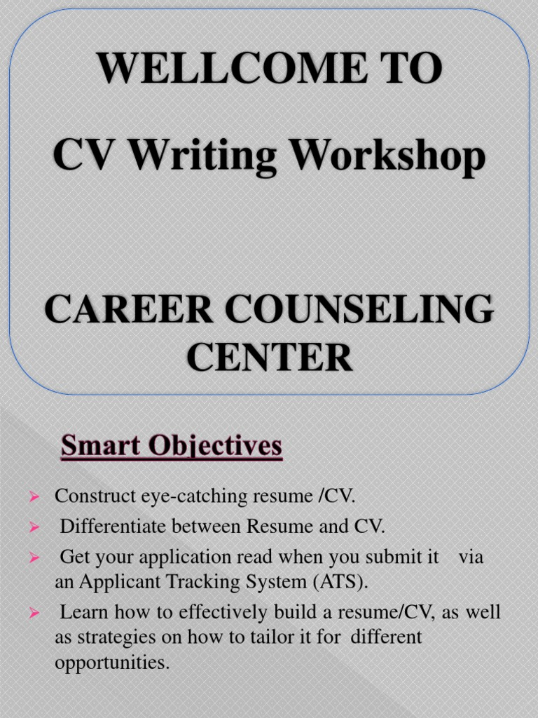 wellcome to cv writing workshop career counseling center résumé and resume loan Resume Career Counseling And Resume Writing