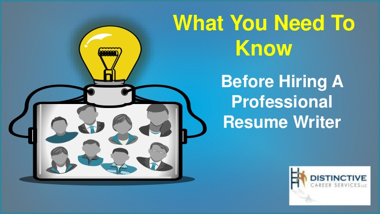 you need to know before hiring professional resume writer hire Resume Hire A Professional Resume Writer