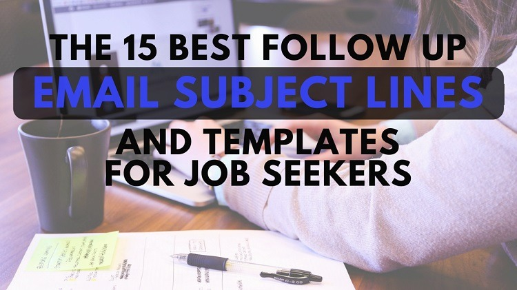 best follow up email subject lines and templates for job seekers career sidekick example Resume Example Of Follow Up Email After Submitting Resume