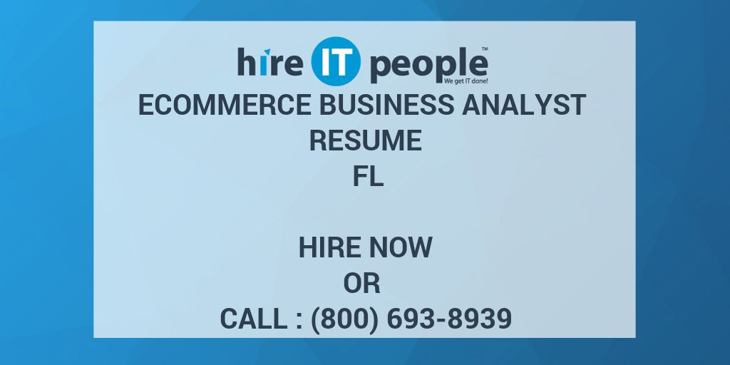 ecommerce business analyst resume fl hire it people we get done coaching template word Resume Ecommerce Analyst Resume
