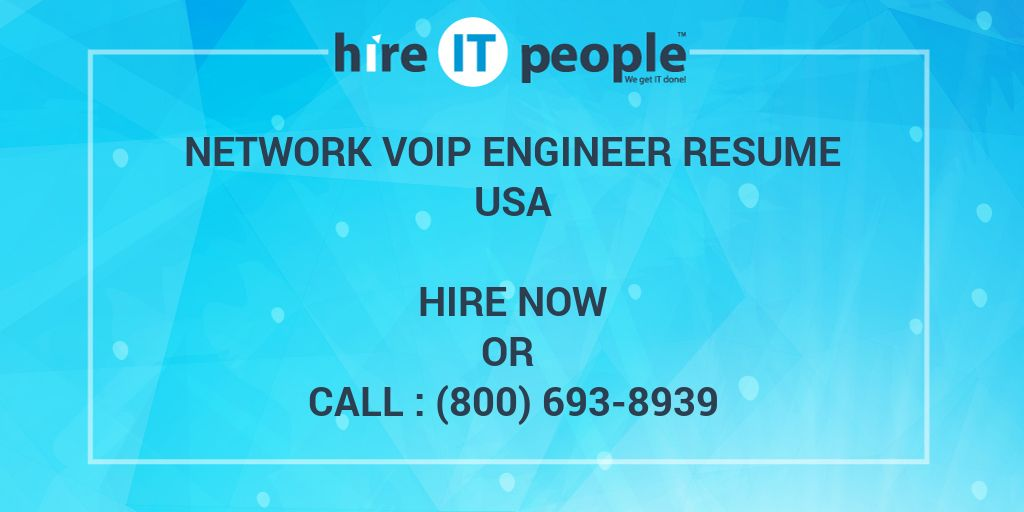 network voip engineer resume hire it people we get done ip telephony dialysis technician Resume Ip Telephony Engineer Resume