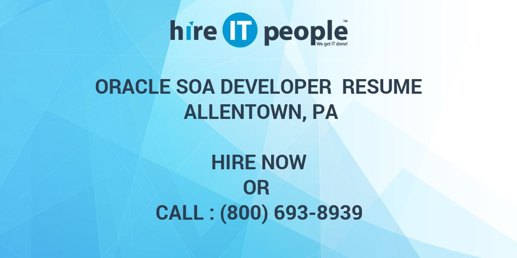 oracle soa developer resume allentown pa hire it people we get done ta skills technical Resume Oracle Soa Developer Resume