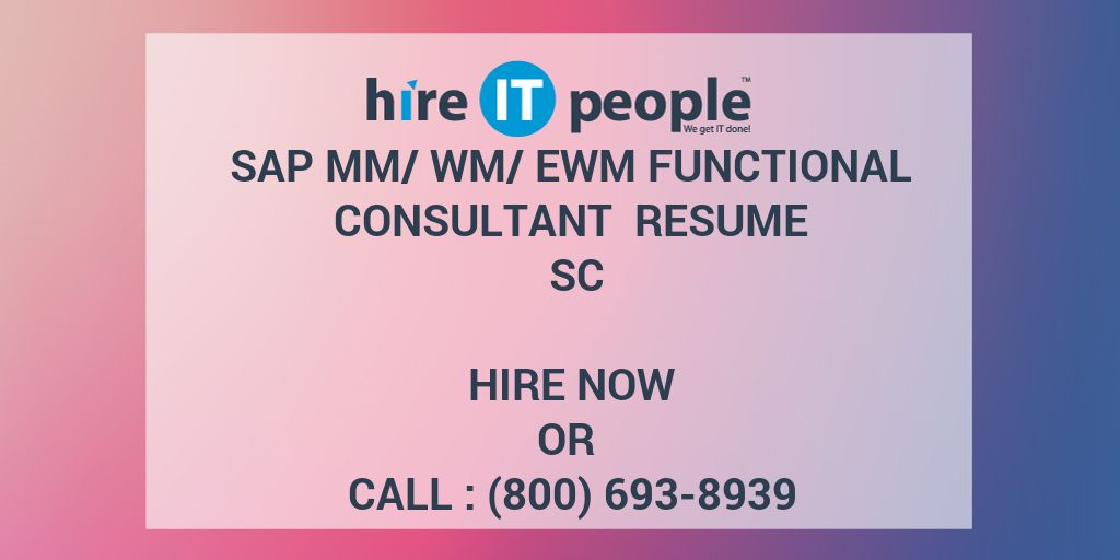 sap mm wm ewm functional consultant resume sc hire it people we get done staff accountant Resume Sap Wm Consultant Resume