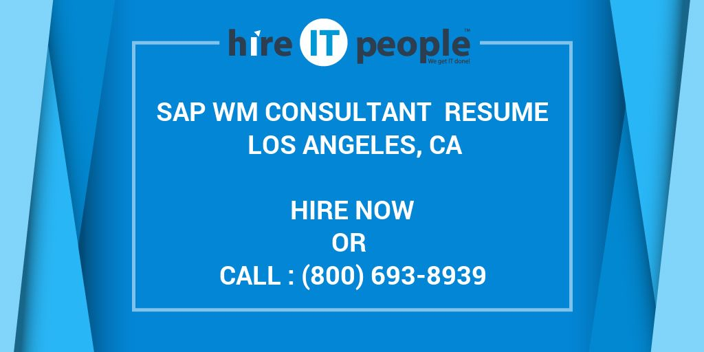 sap wm consultant resume los angeles hire it people we get done visually attractive Resume Sap Wm Consultant Resume