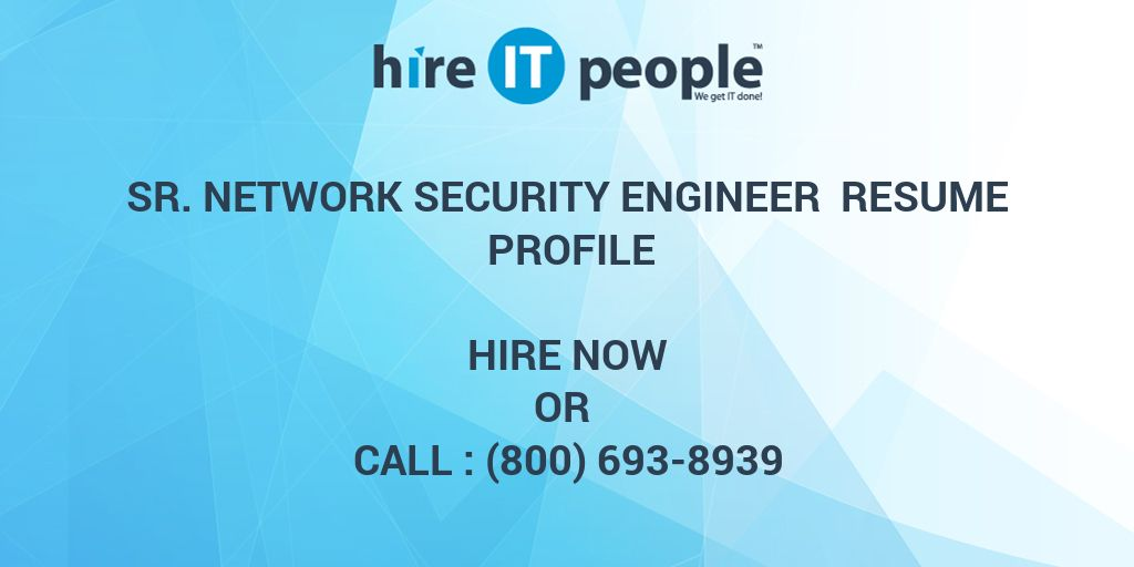 sr network security engineer resume profile hire it people we get done checkpoint Resume Checkpoint Firewall Engineer Resume