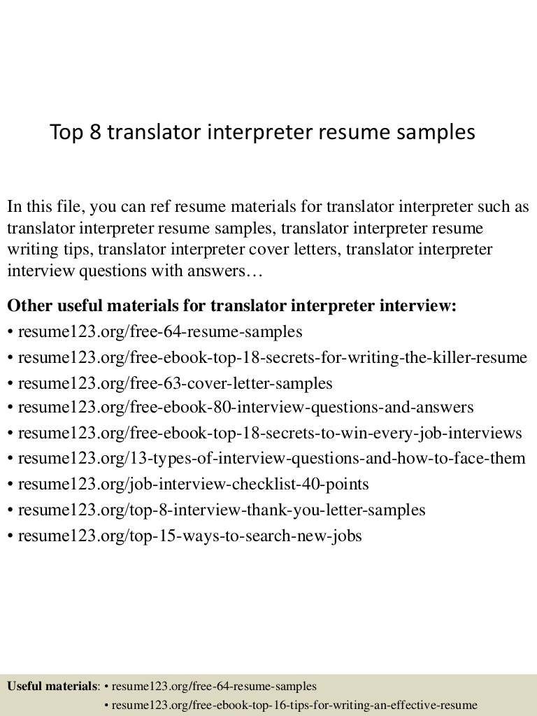 top translator interpreter resume samples sample top8translatorinterpreterresumesamples Resume Interpreter Resume Sample
